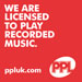 We are Licensed to Play Recorded Music